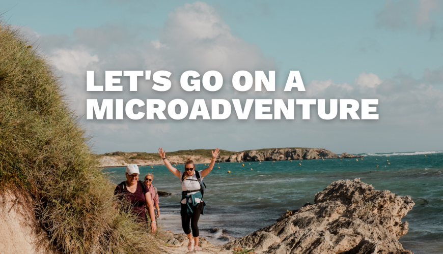 Explore Nature. One Microadventure At A Time