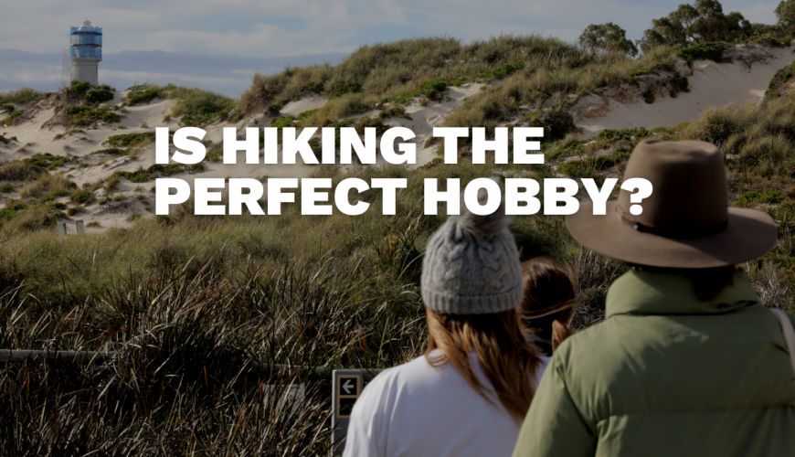 Hiking: The Perfect Activity