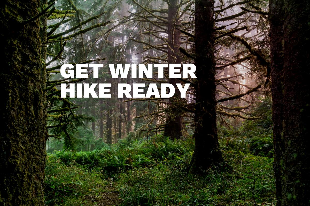 Be Winter Hike-ready
