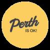 Perth Is OK